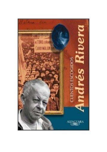 Rivera, Andrés – Cuentos escogidos [pdf] - Lengua, Literatura y ...