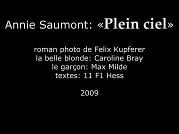 Annie Saumont: «Plein ciel»