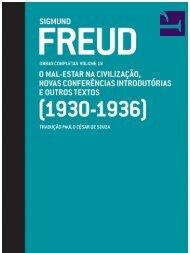 FREUD, Sigmund. Obras Completas (Cia. das Letras) – Vol. 18
