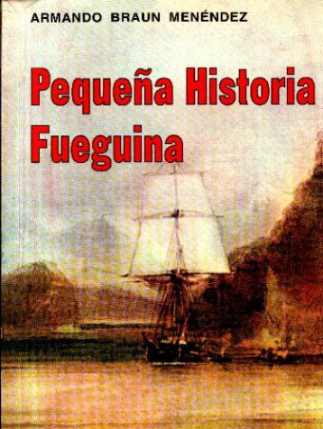 Pequeña Historia Fueguina - CEDESyC
