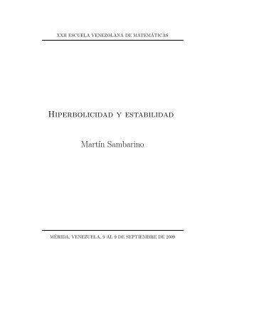 Hiperbolicidad y estabilidad - Escuela Venezolana de Matematicas ...