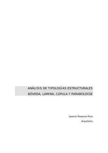 análisis de tipologías estructurales bóveda, lámina, cúpula y ...