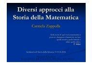 Diversi approcci alla Storia della Matematica - Dipartimento di ...