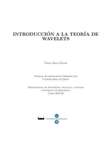 Introducción a la Teoría de Wavelets - Universitat de Barcelona