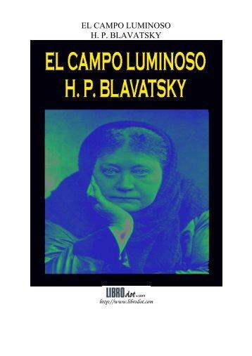 EL CAMPO LUMINOSO H. P. BLAVATSKY - GutenScape.com