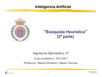 """Búsqueda Heurística"" (2ª parte) - Grupo de Inteligencia Artificial"