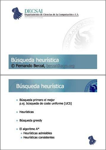Búsqueda heurística Búsqueda heurística - Fernando Berzal