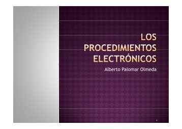 Los procedimientos electrónicos y su incidencia jurisdiccional