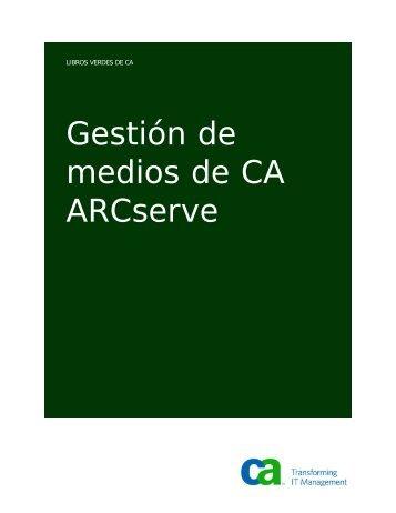 Gestión de medios de CA ARCserve