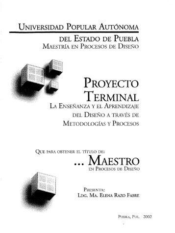 la enseñanza y el aprendizaje a través de metodologías y procesos