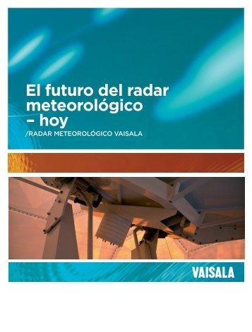 El futuro del radar meteorológico – hoy - INEMET