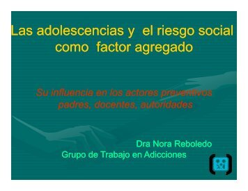 Las adolescencias y el riesgo social como factor agregado