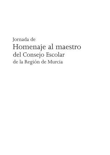 Homenaje al maestro - Consejo Escolar de la Región de Murcia