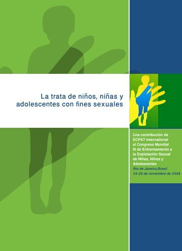La trata de niños, niñas y adolescentes con fines sexuales - ECPAT ...