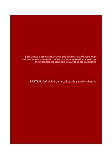 PARTE II. Definición de la calidad de servicio ... - Fundación Cetmo