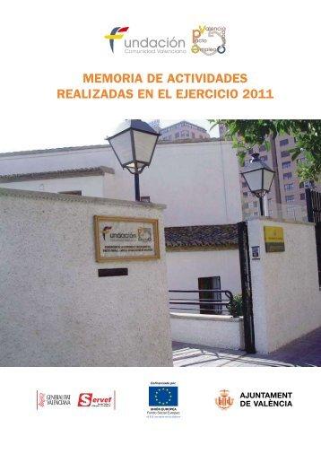Memoria de Actividades Realizadas en 2011 - Fundación de la ...