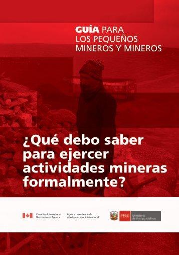 Guía para los Pequeños Mineros y Mineros Artesanales