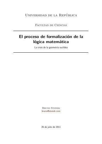 El proceso de formalización de la lógica matemática - Bruno Stonek