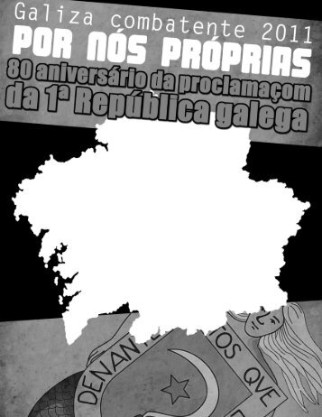 Por nós próprias: Galiza, Galiza e nada mais do que Galiza - AMI
