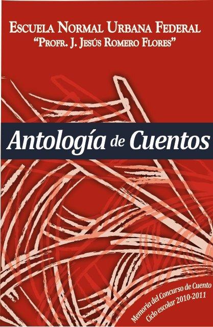 Antología de Cuentos 2011 - Enufmorelia.edu.mx