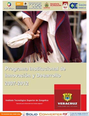 Programa Institucional de Innovación y Desarrollo 2007-2012