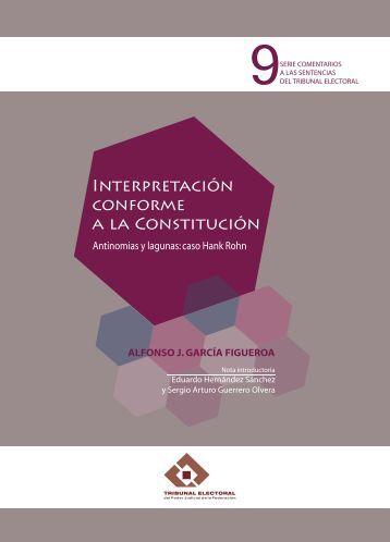 Interpretación conforme a la Constitución - Tribunal Electoral del ...