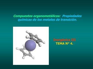 Compuestos organometálicos: Propiedades químicas de los ...