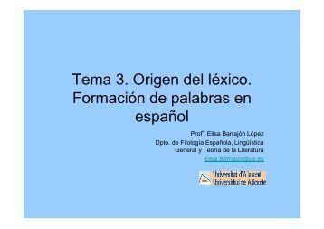Tema 3. Origen del léxico. Formación de palabras en español - RUA