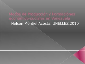 Modos de Producción y Formaciones económico-sociales en ...