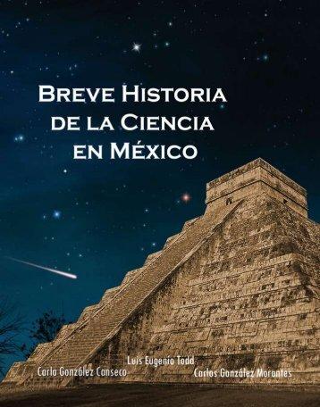 Breve Historia de la Ciencia en México - Luis Eugenio Todd