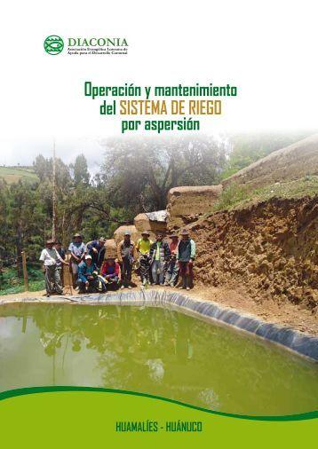 Operación y mantenimiento delsistema de riegO por ... - DIACONIA