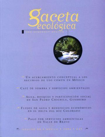 GACETA ECOLóGICA. NúMERO 80 - Instituto Nacional de Ecología