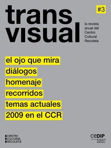 el ojo que mira diálogos homenaje recorridos temas actuales 2009 ...