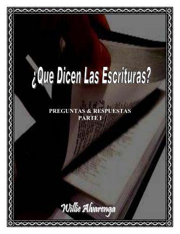 preguntas & respuestas parte i - The Bible / Regresando A La Biblia