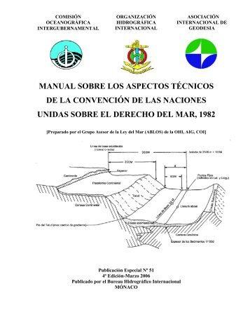 MANUAL SOBRE LOS ASPECTOS TÉCNICOS DE LA ... - IHO