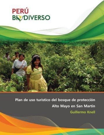 Plan de uso turístico del bosque de protección Alto ... - Perúbiodiverso