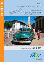 Kuba Pulsierendes Herz der Karibik