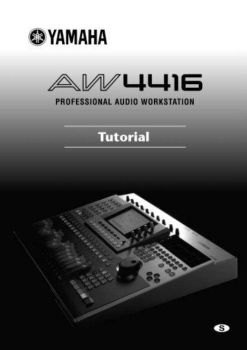 AW4416 Tutorial_S - Yamaha