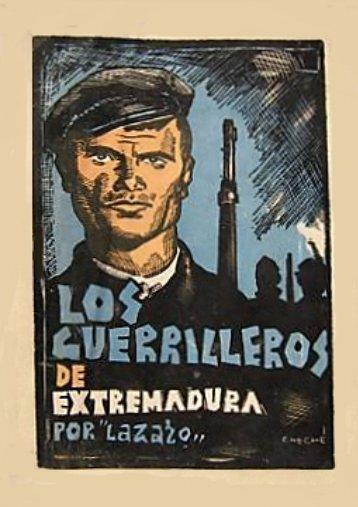 Lázaro. Guerrilleros de Extremadura. (1937)