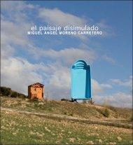 El paisaje disimulado. Obras de Miguel Ángel Moreno. Exposición ...
