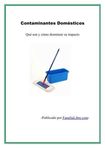 Contaminantes Domésticos - Qué Son Y Cómo ... - Familia Libre
