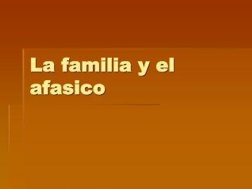LA FAMILIA Y EL PACIENTE AFASICO.