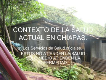 Contexto de la salud actual en Chiapas - CISAS | Centro de ...