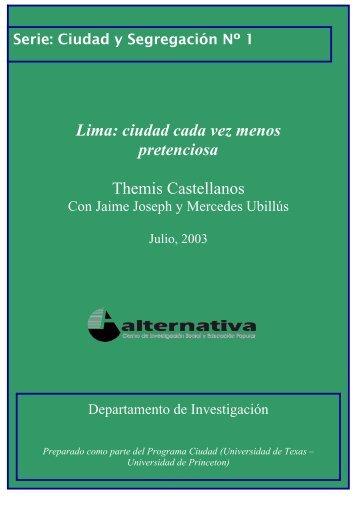 Lima: ciudad cada vez menos pretenciosa Themis ... - Alternativa