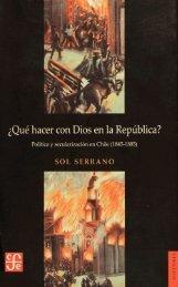 ¿Qué hacer con Dios en la República? - Memoria Chilena