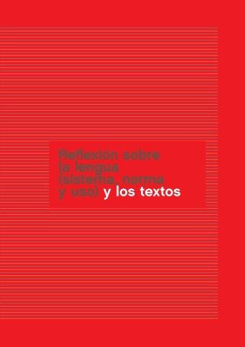 Reflexión sobre la lengua (sistema, norma y uso) y los textos