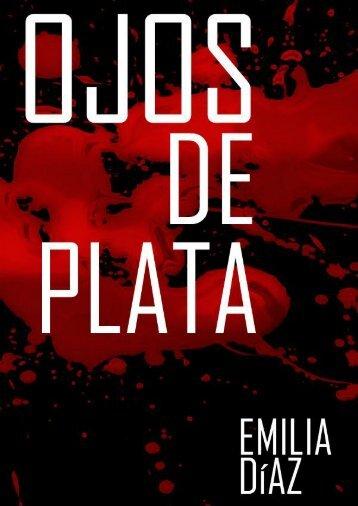 Ojos de Plata – Emilia Díaz
