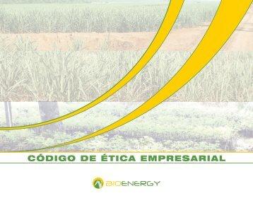 CóDIGO DE éTICA EMPRESARIAL - Bioenergy