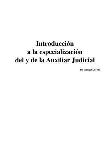 Introducción a la especialización del y de la Auxiliar ... - Poder Judicial