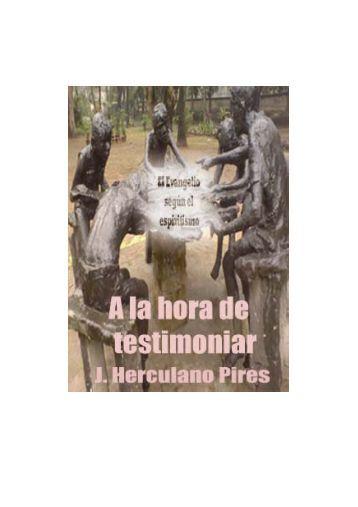 A la hora de testimoniar - Federación Espírita Española